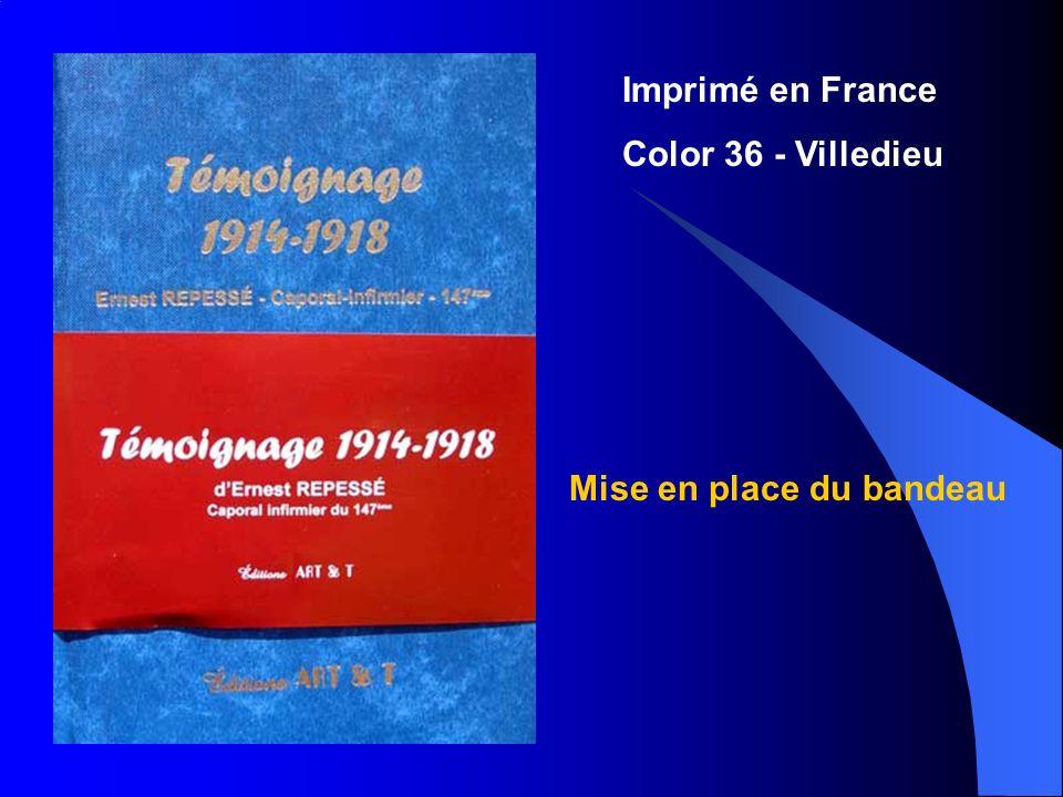 Imprimé en France Color 36 - Villedieu Mise en place du bandeau