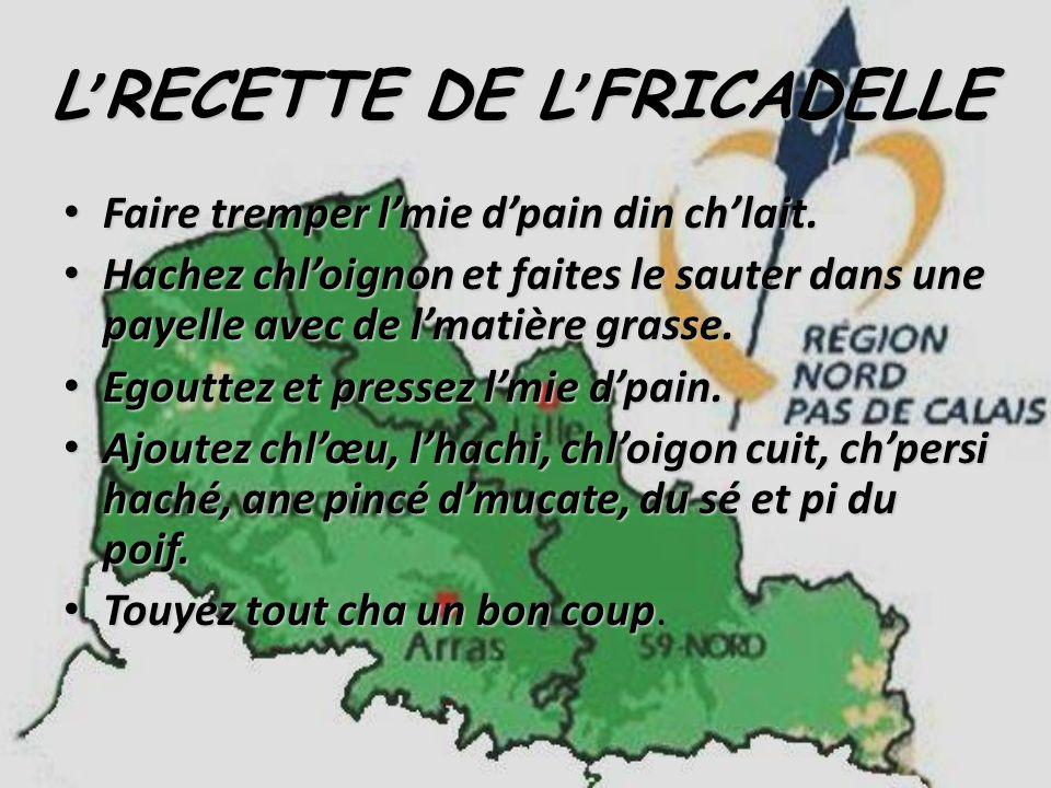 L'RECETTE DE L'FRICADELLE