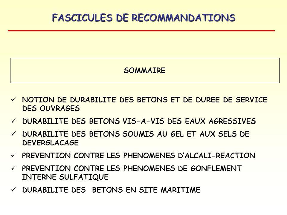 SOMMAIRE NOTION DE DURABILITE DES BETONS ET DE DUREE DE SERVICE DES OUVRAGES. DURABILITE DES BETONS VIS-A-VIS DES EAUX AGRESSIVES.
