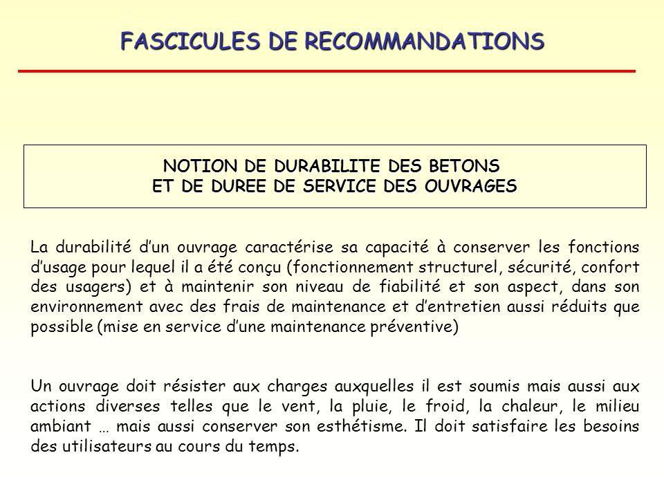 NOTION DE DURABILITE DES BETONS ET DE DUREE DE SERVICE DES OUVRAGES