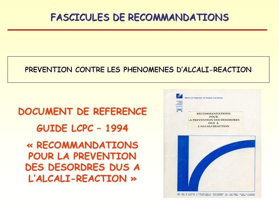 PREVENTION CONTRE LES PHENOMENES D'ALCALI-REACTION
