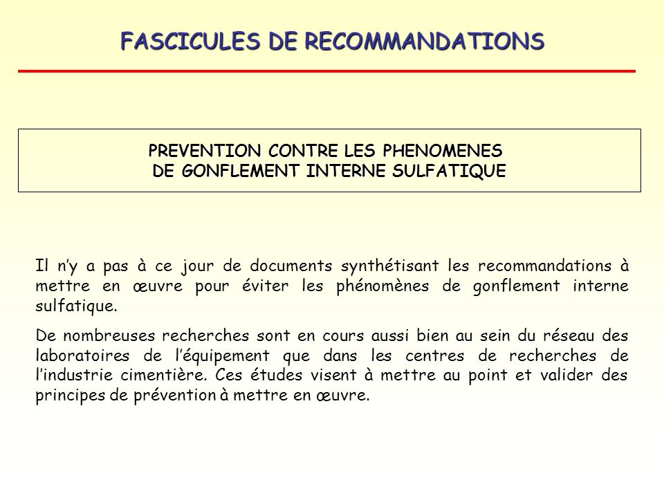 PREVENTION CONTRE LES PHENOMENES DE GONFLEMENT INTERNE SULFATIQUE