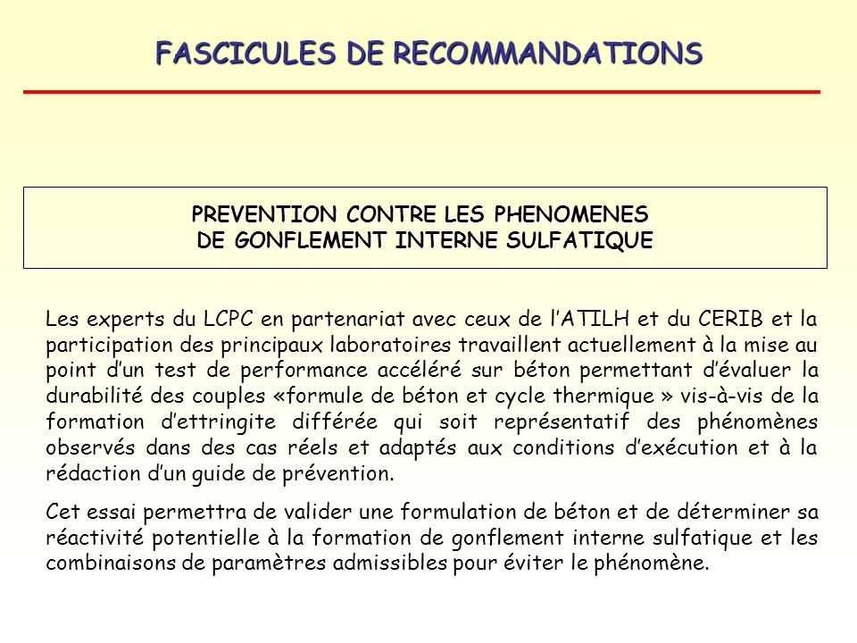 PREVENTION CONTRE LES PHENOMENES DE GONFLEMENT INTERNE SULFATIQUE