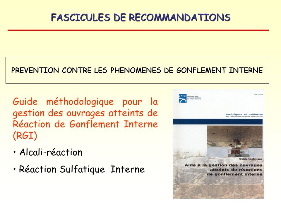 PREVENTION CONTRE LES PHENOMENES DE GONFLEMENT INTERNE