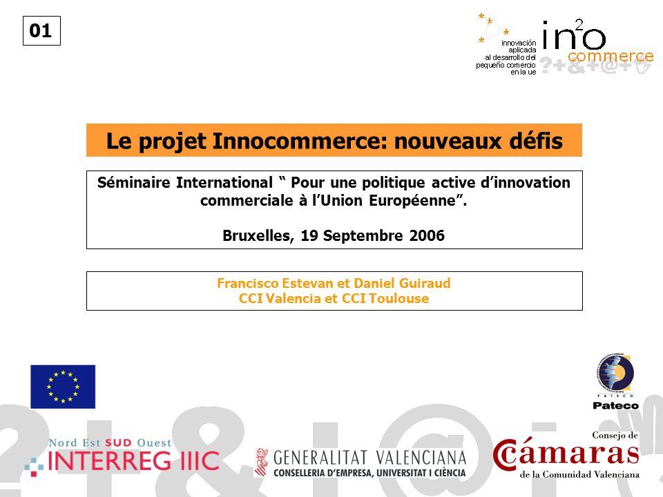 Le projet Innocommerce: nouveaux défis