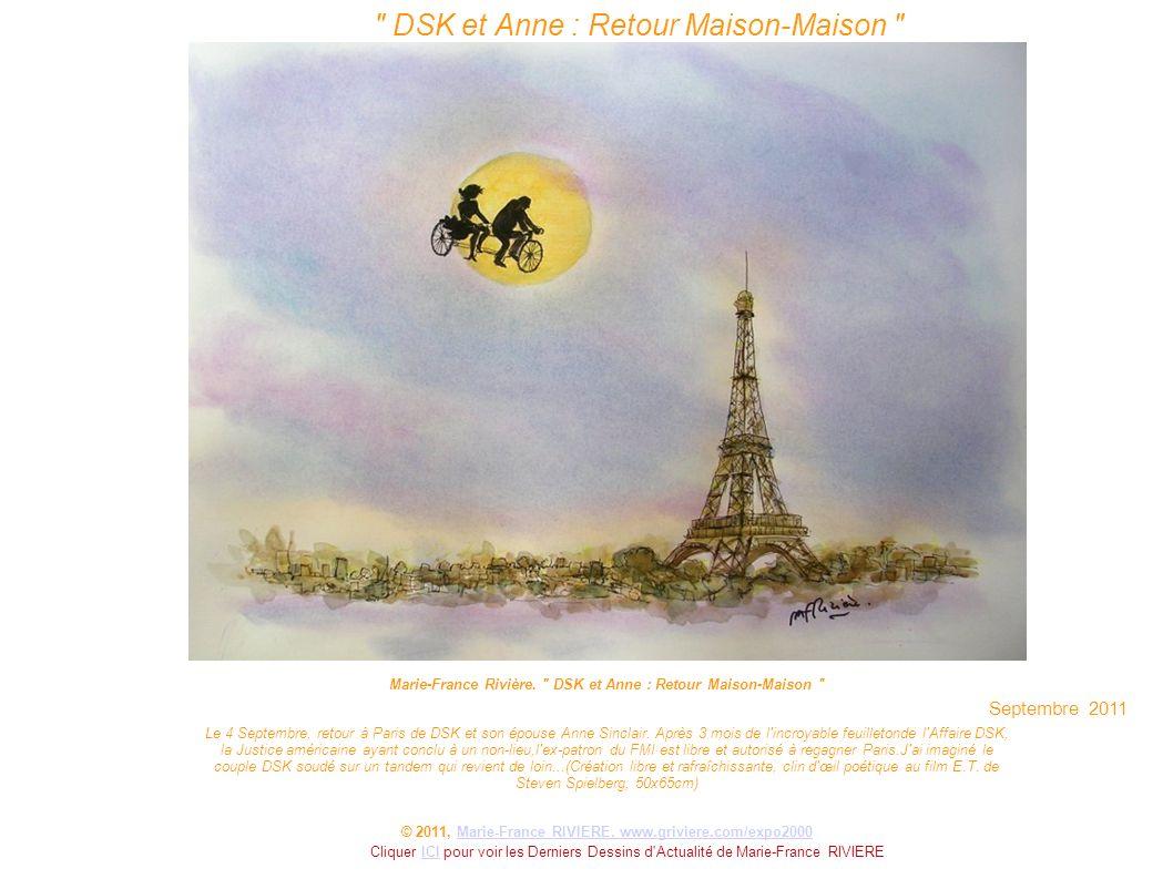DSK et Anne : Retour Maison-Maison