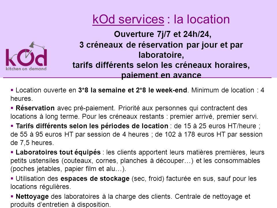 kOd services : la location Ouverture 7j/7 et 24h/24,