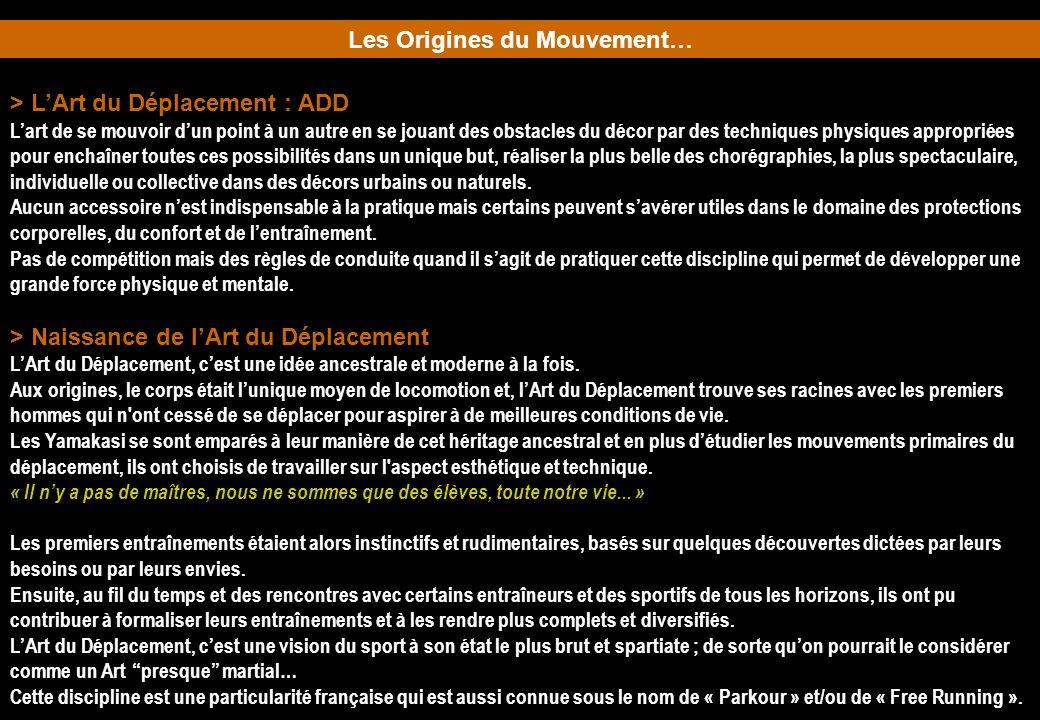 Les Origines du Mouvement…