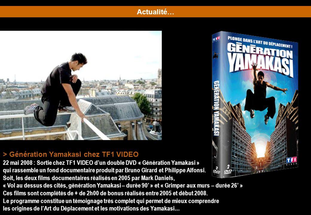 > Génération Yamakasi chez TF1 VIDEO