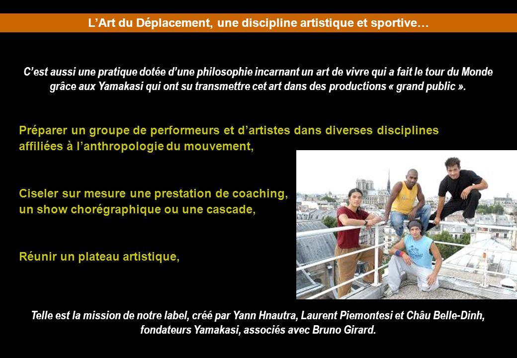 L'Art du Déplacement, une discipline artistique et sportive…