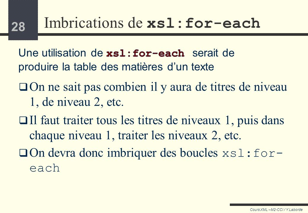 Imbrications de xsl:for-each
