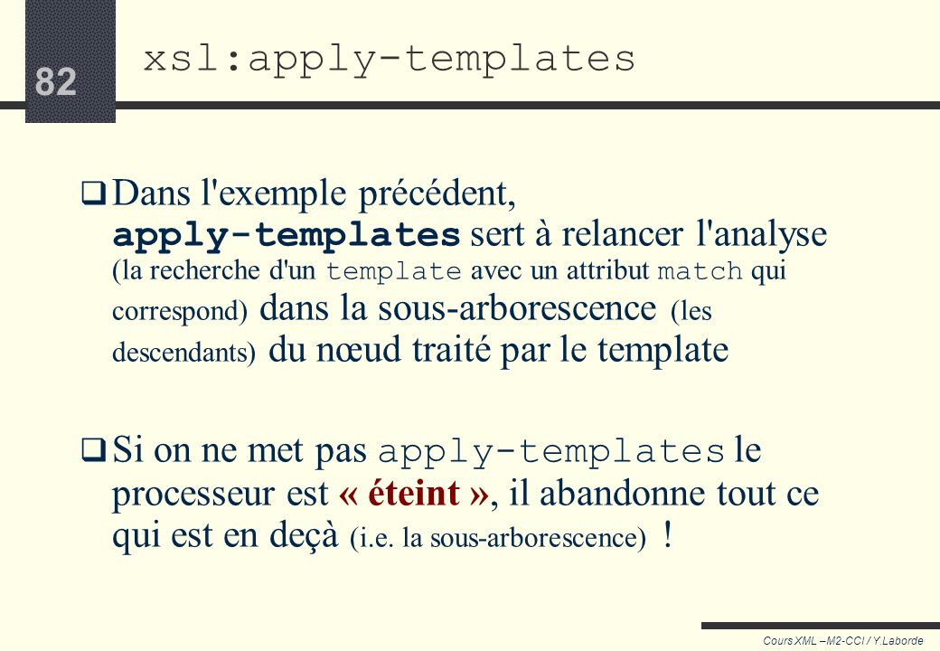 xsl:apply-templates