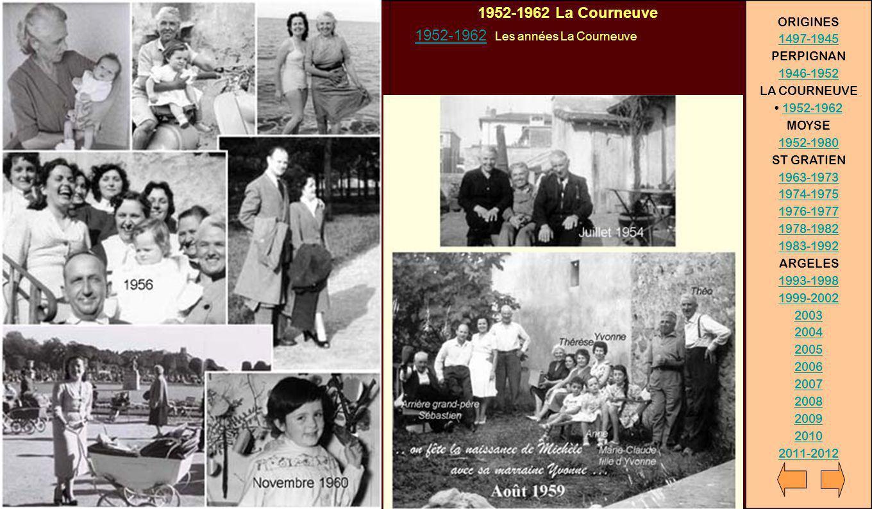 1952-1962 La Courneuve ORIGINES 1952-1962 Les années La Courneuve