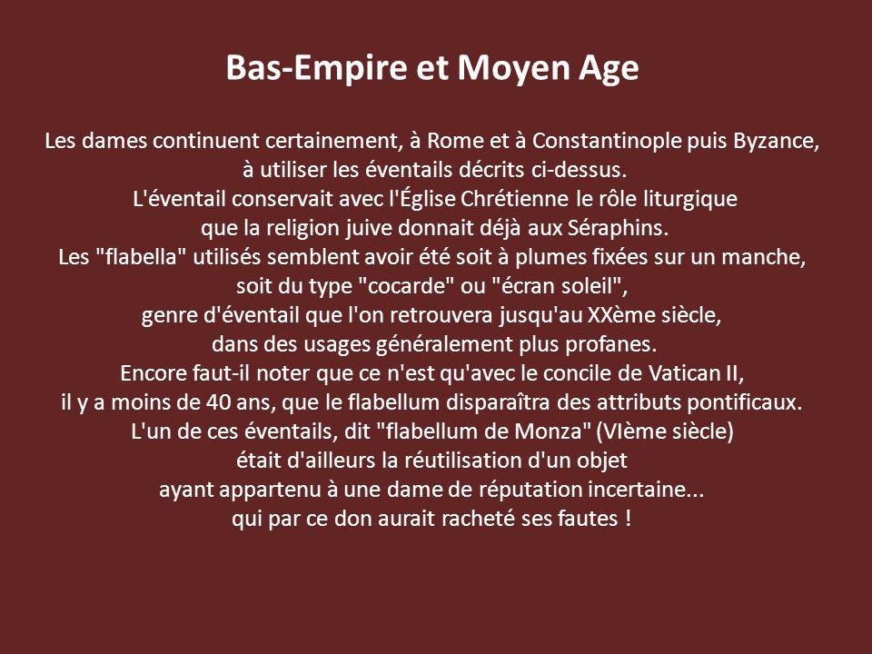 Bas-Empire et Moyen Age