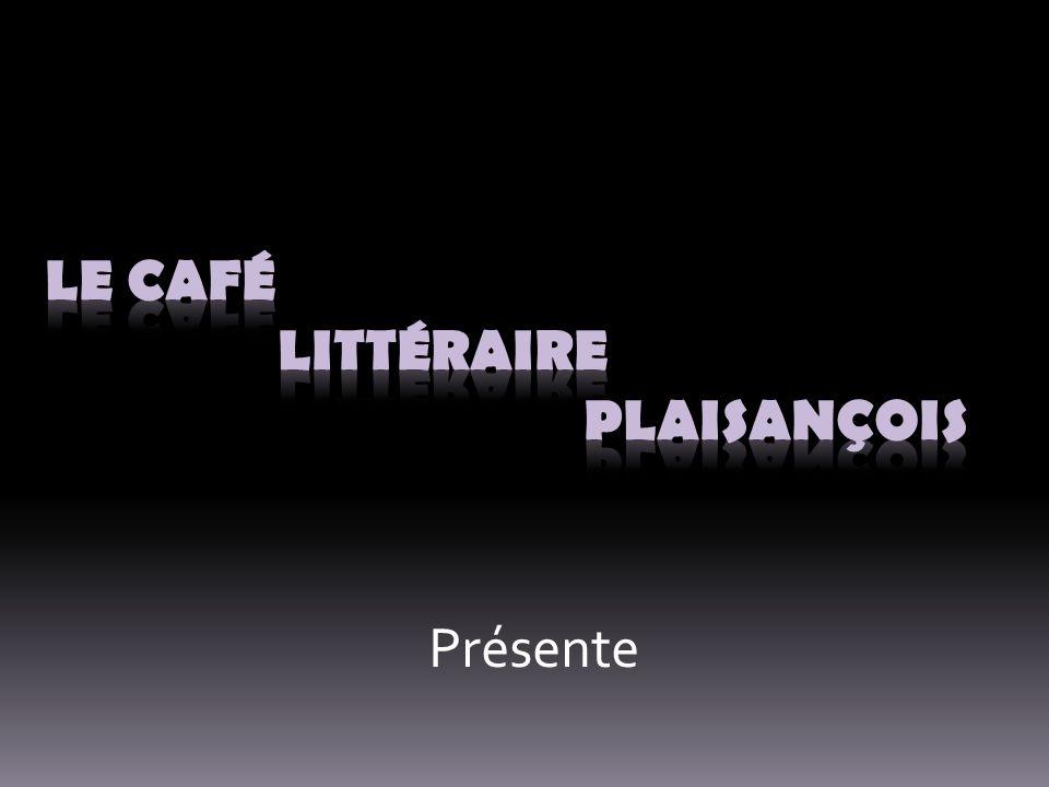 Le Café Littéraire Plaisançois