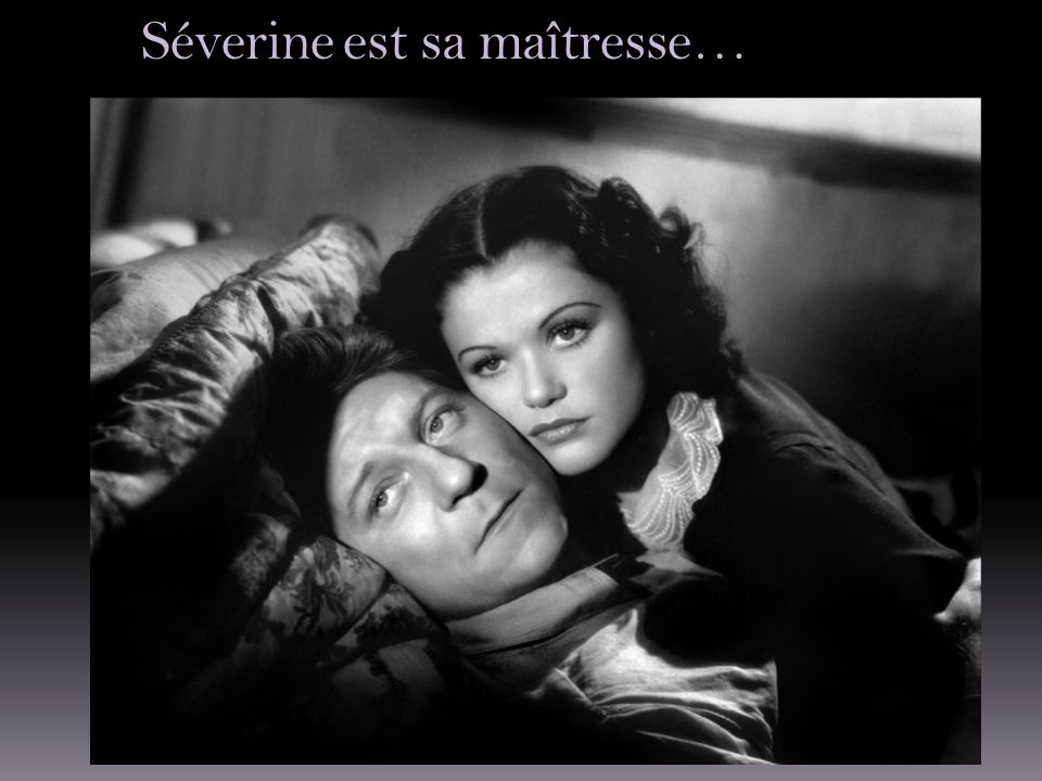 Séverine est sa maîtresse…