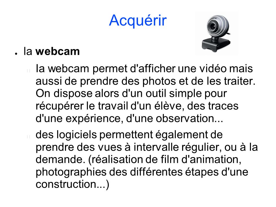 Acquérir la webcam.