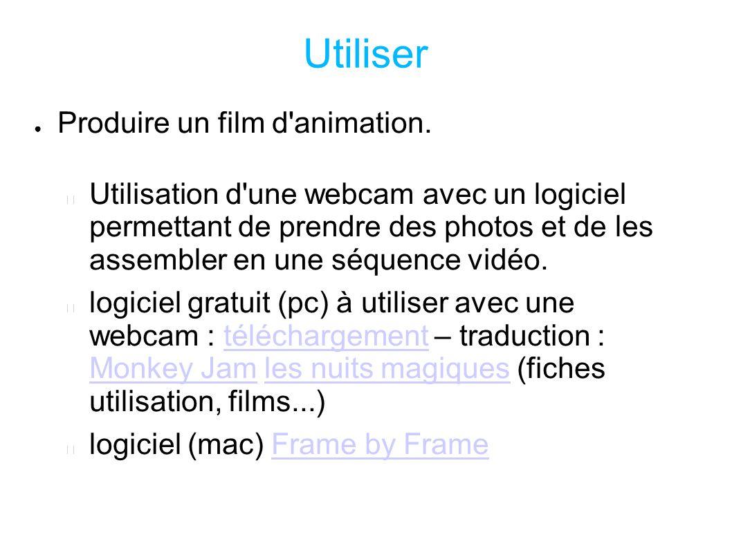Utiliser Produire un film d animation.