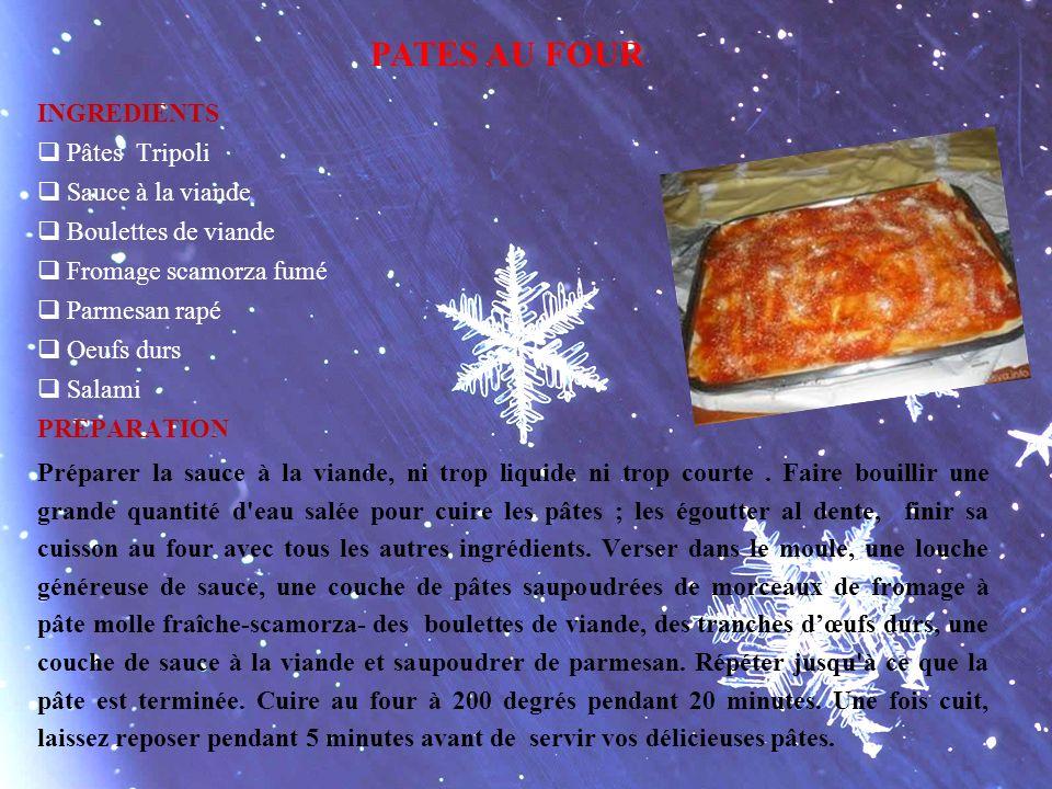 PATES AU FOUR INGREDIENTS Pâtes Tripoli Sauce à la viande