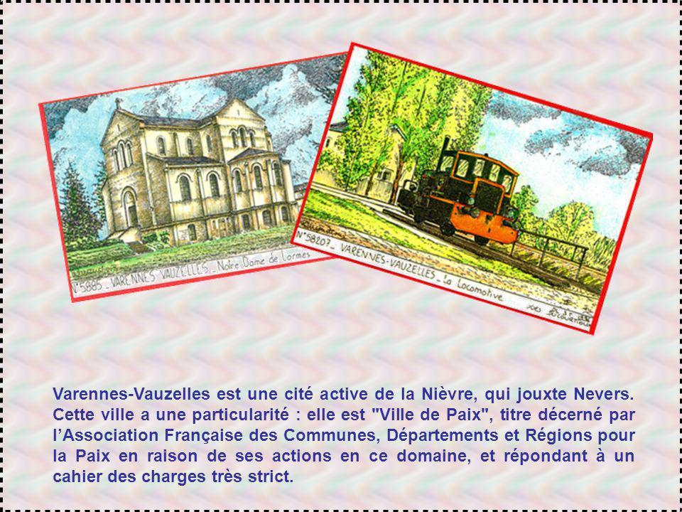 Varennes-Vauzelles est une cité active de la Nièvre, qui jouxte Nevers