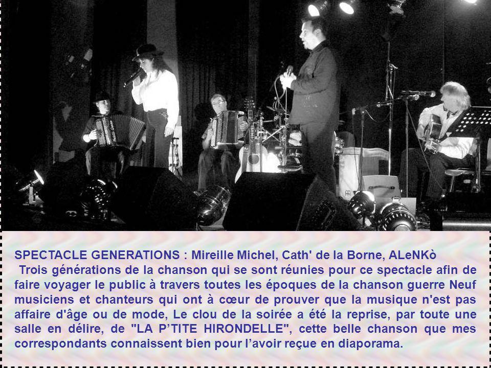SPECTACLE GENERATIONS : Mireille Michel, Cath de la Borne, ALeNKò