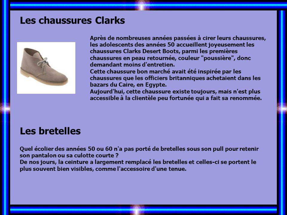 Allez les Filles… Les chaussures Clarks Les bretelles