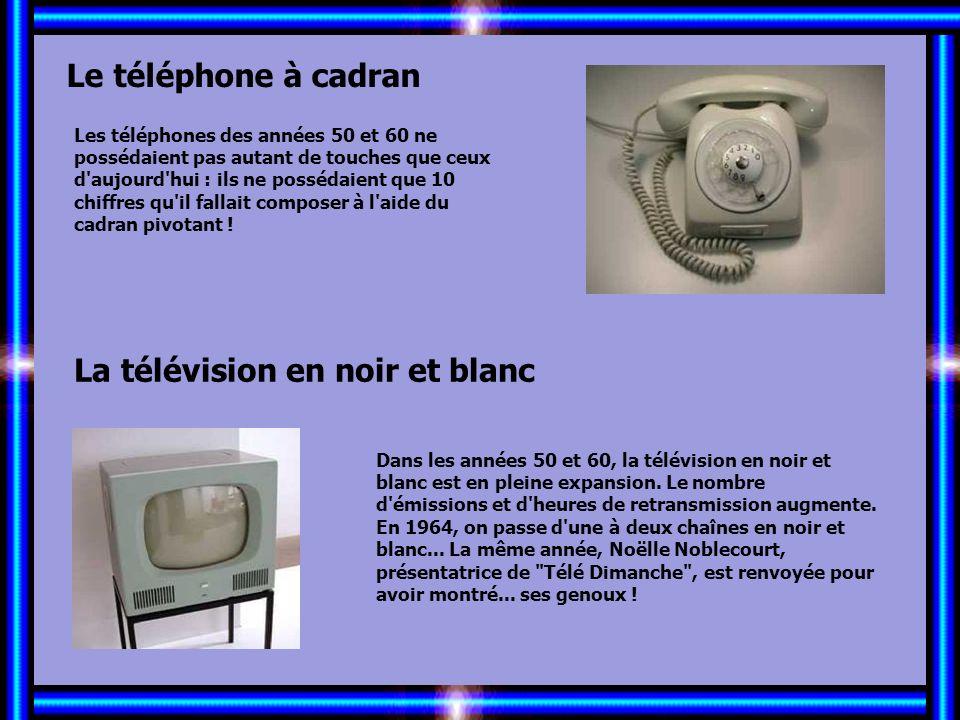 Allez les Filles… Le téléphone à cadran La télévision en noir et blanc