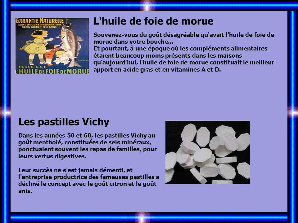 Allez les Filles… L huile de foie de morue Les pastilles Vichy