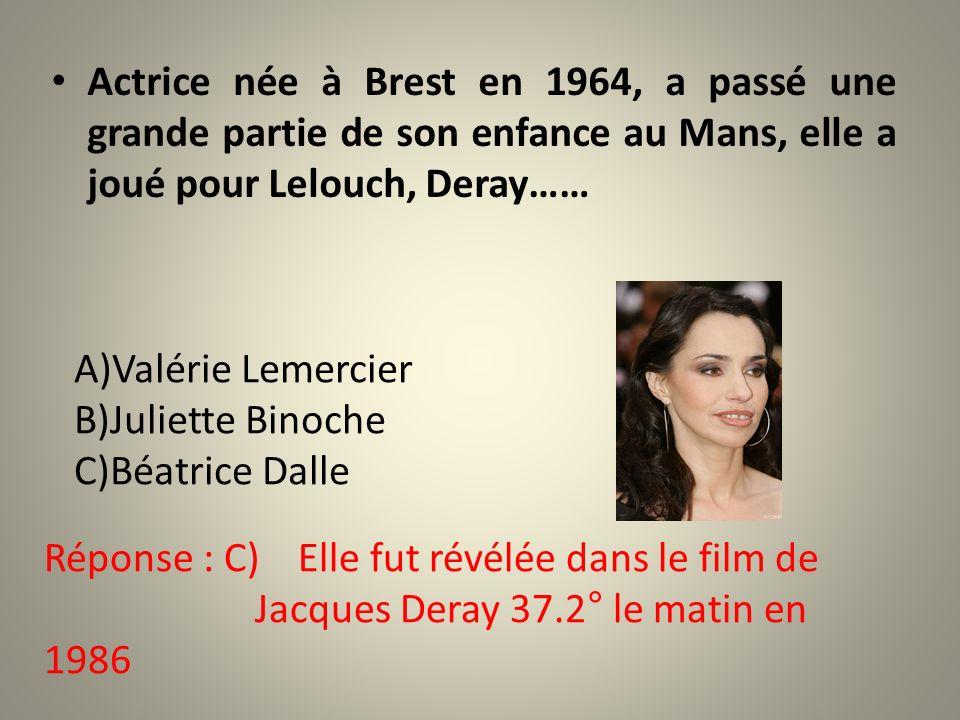 Actrice née à Brest en 1964, a passé une grande partie de son enfance au Mans, elle a joué pour Lelouch, Deray……