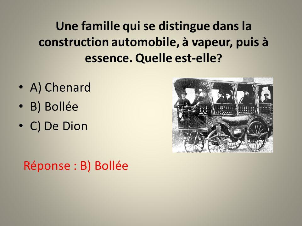 Une famille qui se distingue dans la construction automobile, à vapeur, puis à essence. Quelle est-elle