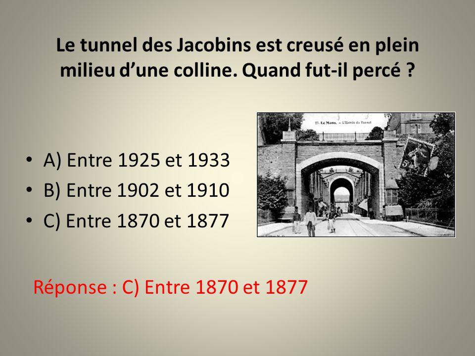 Le tunnel des Jacobins est creusé en plein milieu d'une colline