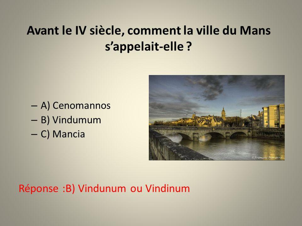 Avant le IV siècle, comment la ville du Mans s'appelait-elle