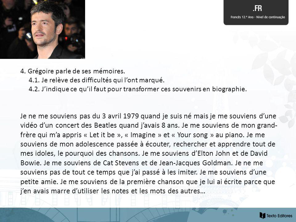 4. Grégoire parle de ses mémoires.
