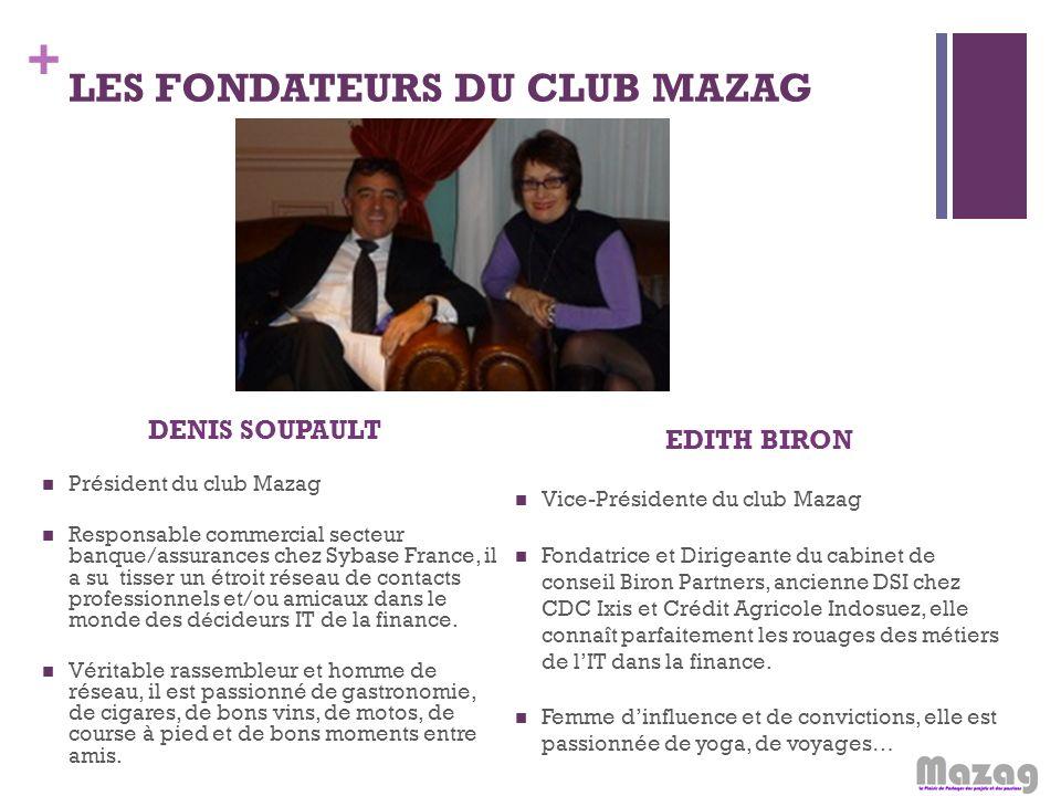 LES FONDATEURS DU CLUB MAZAG