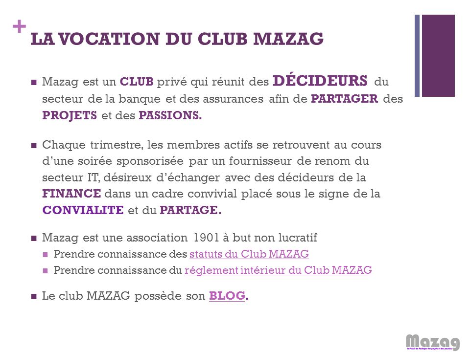 LA VOCATION DU CLUB MAZAG