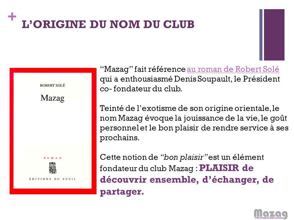 L'ORIGINE DU NOM DU CLUB