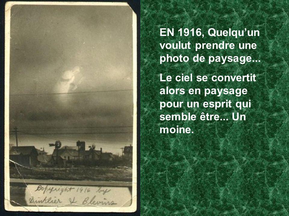 EN 1916, Quelqu'un voulut prendre une photo de paysage...