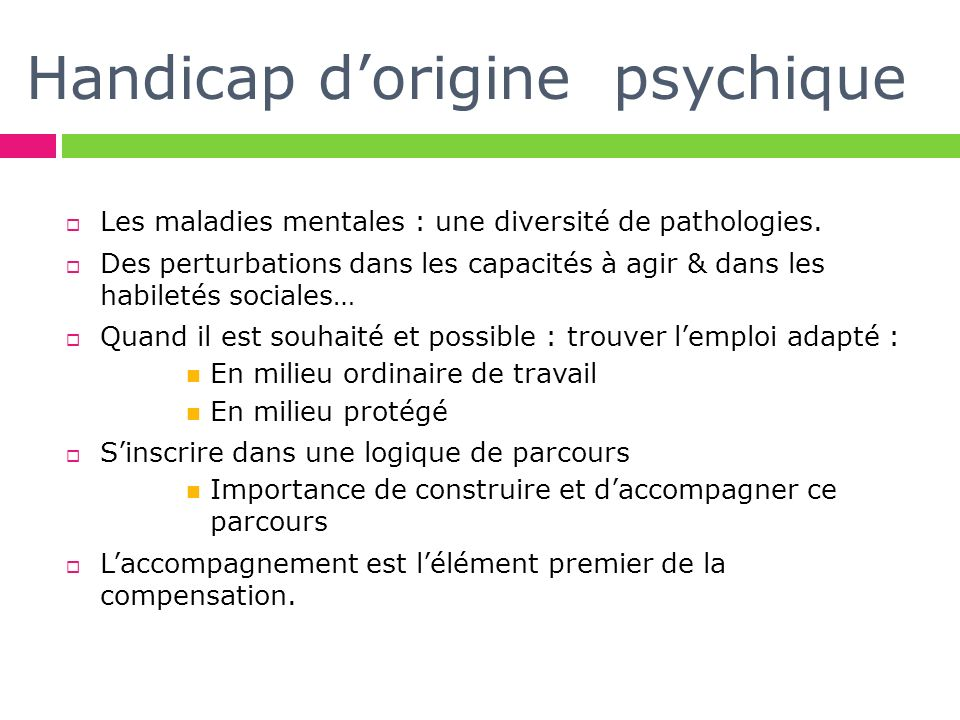 Handicap d'origine psychique
