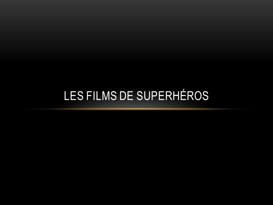Les Films de SuperHéros