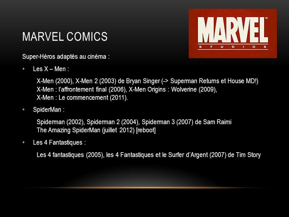 Marvel Comics Super-Héros adaptés au cinéma : Les X – Men :