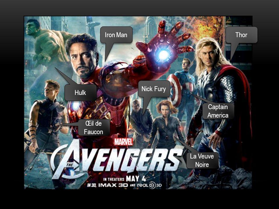 Iron Man Thor Nick Fury Hulk Captain America Œil de Faucon La Veuve Noire