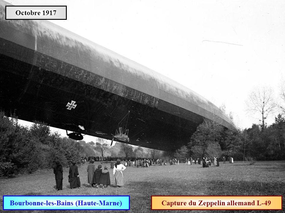 Bourbonne-les-Bains (Haute-Marne) Capture du Zeppelin allemand L-49