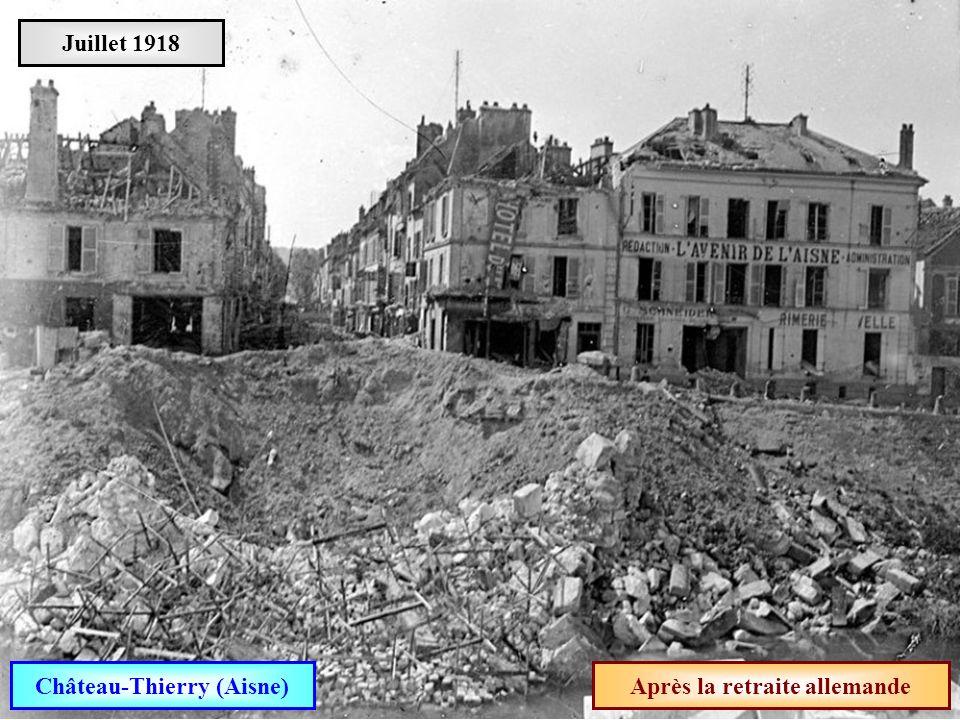 Château-Thierry (Aisne) Après la retraite allemande