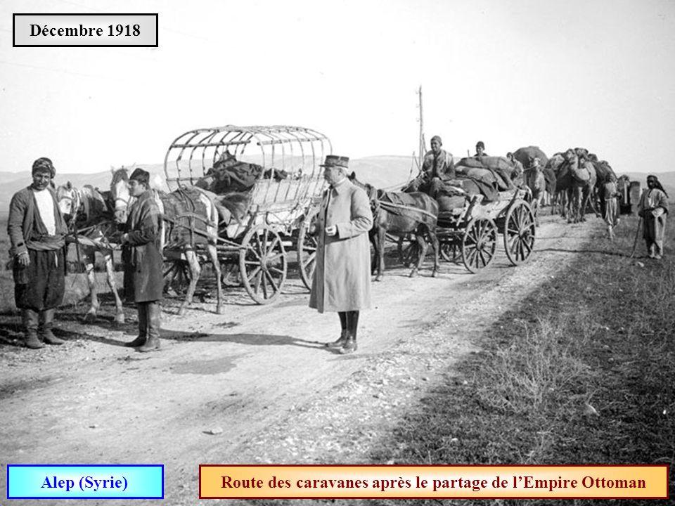 Route des caravanes après le partage de l'Empire Ottoman