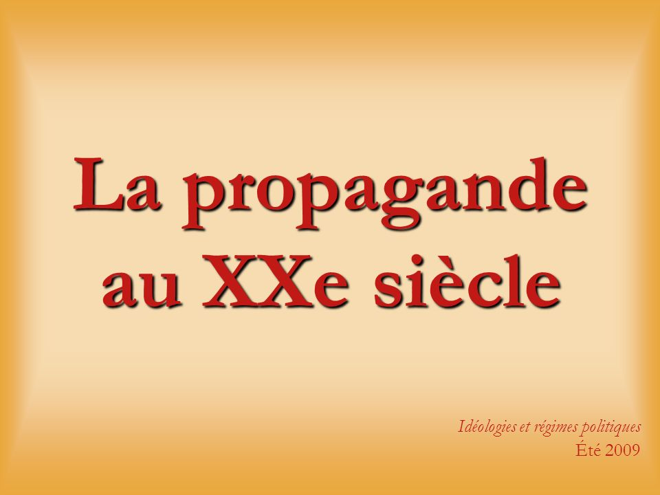 La propagande au XXe siècle