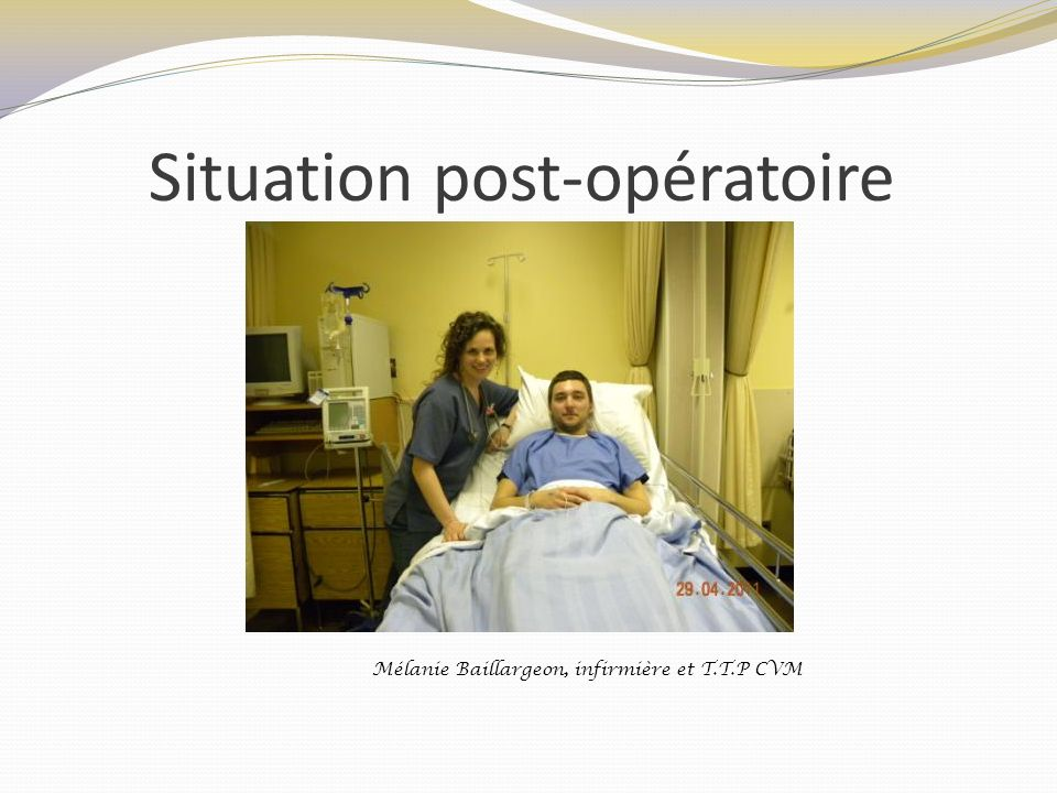 Situation post-opératoire