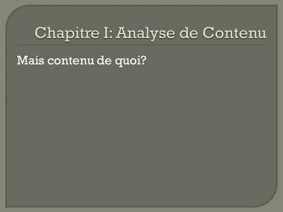 Chapitre I: Analyse de Contenu