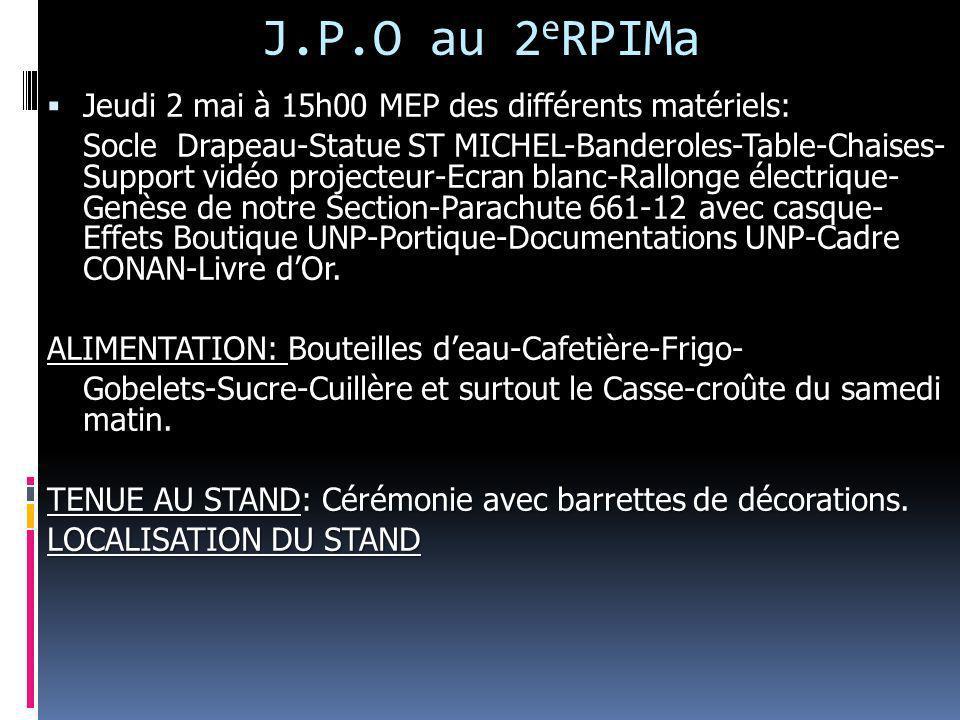 J.P.O au 2eRPIMa Jeudi 2 mai à 15h00 MEP des différents matériels: