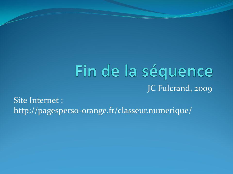 Fin de la séquence JC Fulcrand, 2009