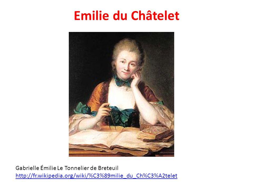 Emilie du Châtelet Gabrielle Émilie Le Tonnelier de Breteuil